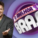 Como Participar do Programa O Melhor do Brasil – Inscrições Grátis